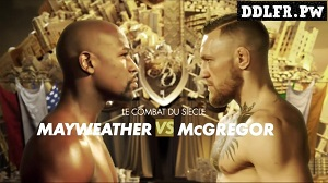 Mayweather vs McGregor HDTV 720p FRENCH