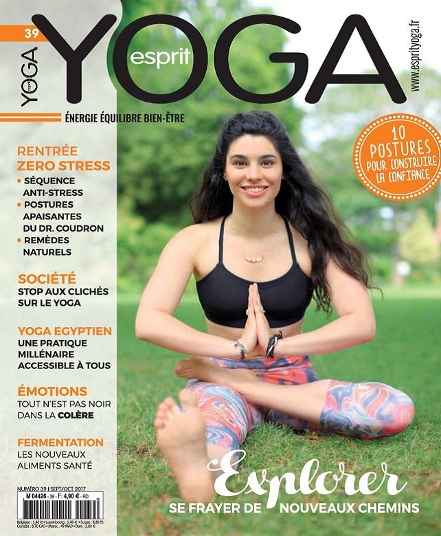 Esprit Yoga N°39 - Septembre-Octobre 2017