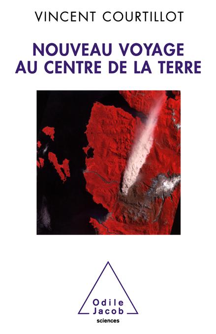 Vincent Courtillot - Nouveau voyage au centre de la terre (Réchauffement climatique)
