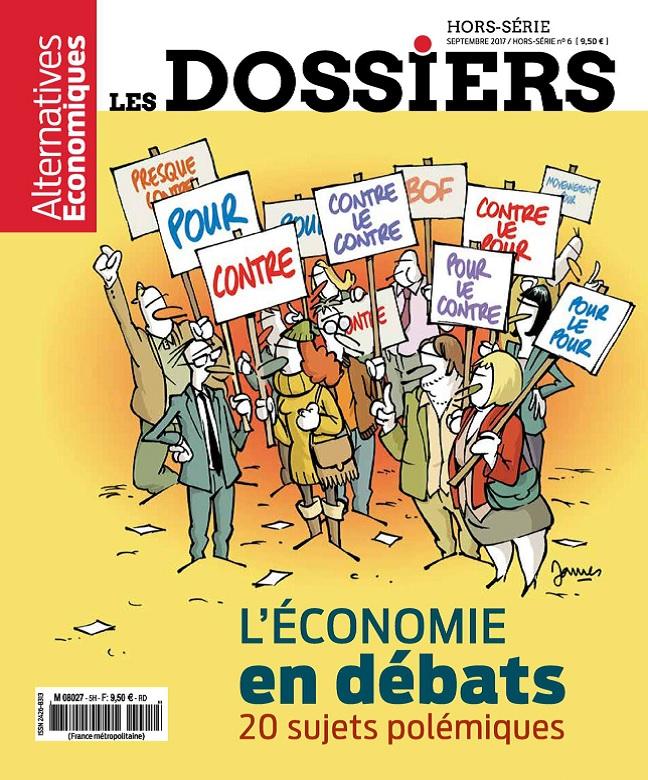 Les Dossiers d'Alternatives Economiques Hors Série N°6 - Septembre 2017