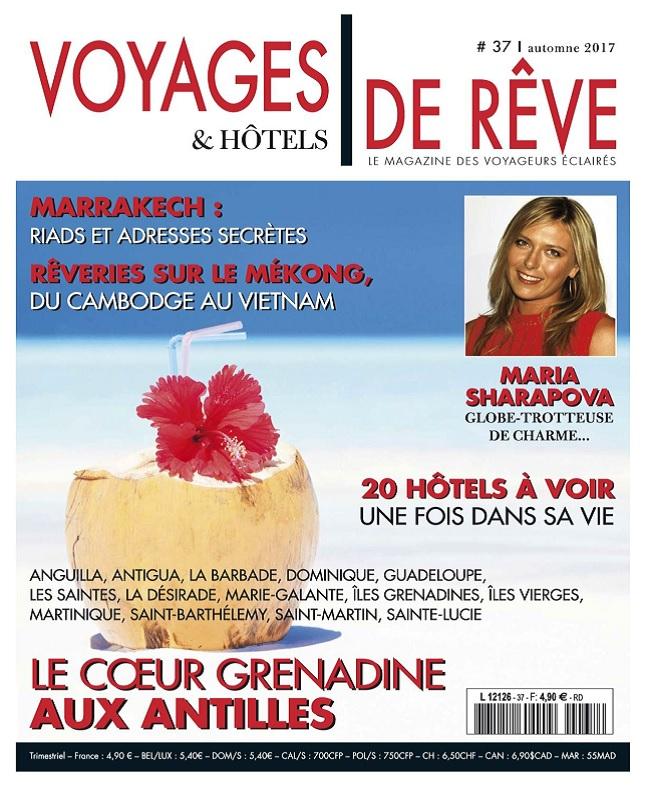 télécharger Voyages et Hôtels De Rêve N°37 - Automne 2017