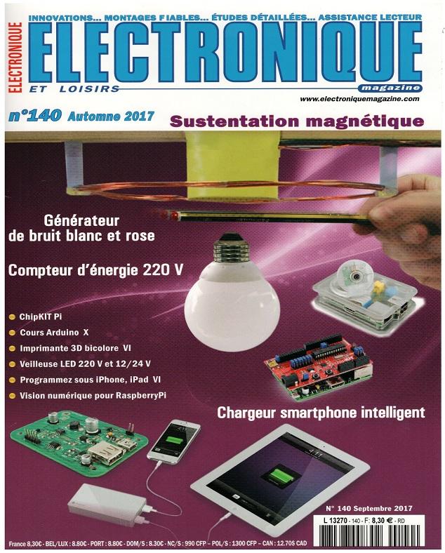 Electronique et Loisirs N°140 - Automne 2017