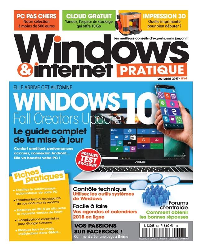 télécharger Windows et Internet Pratique N°61 - Octobre 2017
