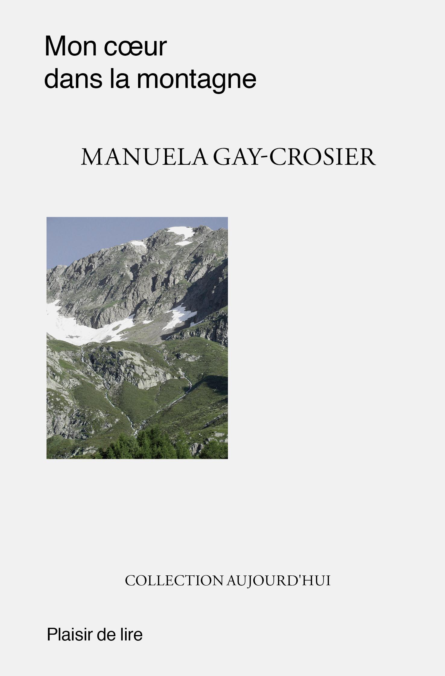 PDL_livre_Manuela-Gay-Crosier-Mon-coeur-dans-la-montagne-couv.