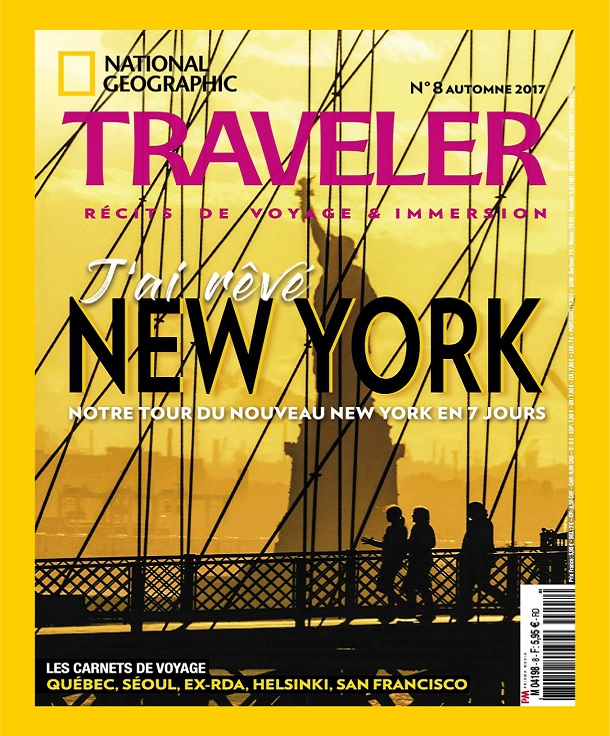 télécharger National Geographic Traveler N°8 - Automne 2017