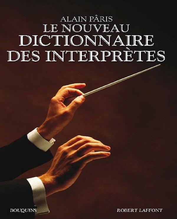 télécharger Le Nouveau Dictionnaire des interprètes