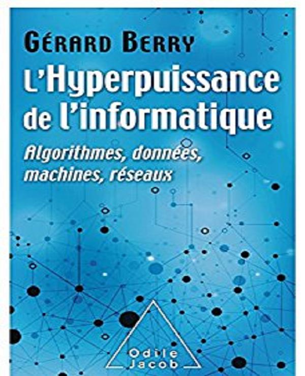 TELECHARGER MAGAZINE L' Hyperpuissance de l'informatique: Algorithmes, données, machines, réseaux (2017)