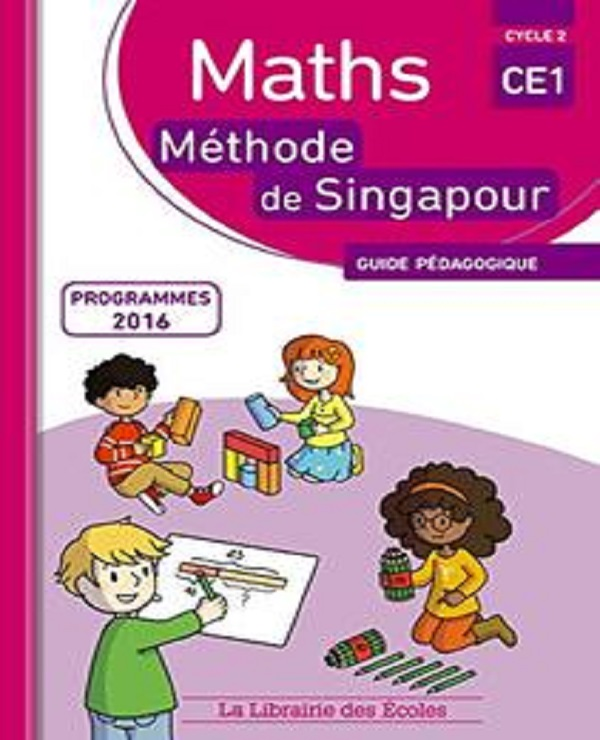 TELECHARGER MAGAZINE Maths CE1 Méthode de Singapour : Guide pédagogique (2017)