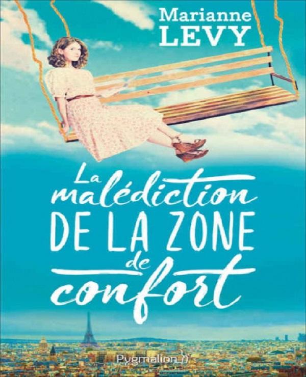 La malediction de la zone de confort - Marianne Levy (Rentrée Littérature 2017)