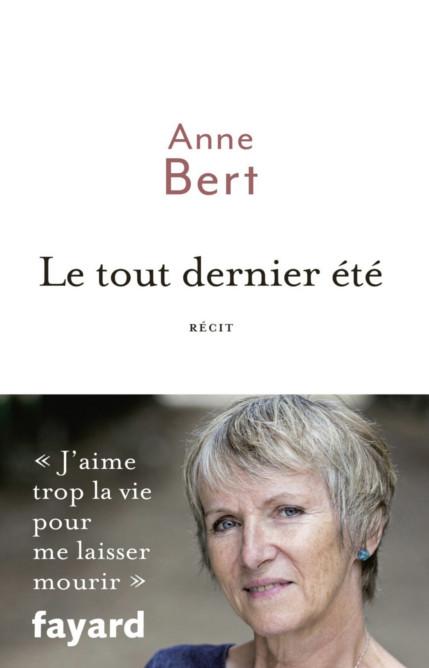 Le tout dernier été - Anne Bert (2017)