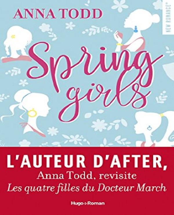 TELECHARGER MAGAZINE Spring girls - Anna Todd (2017)