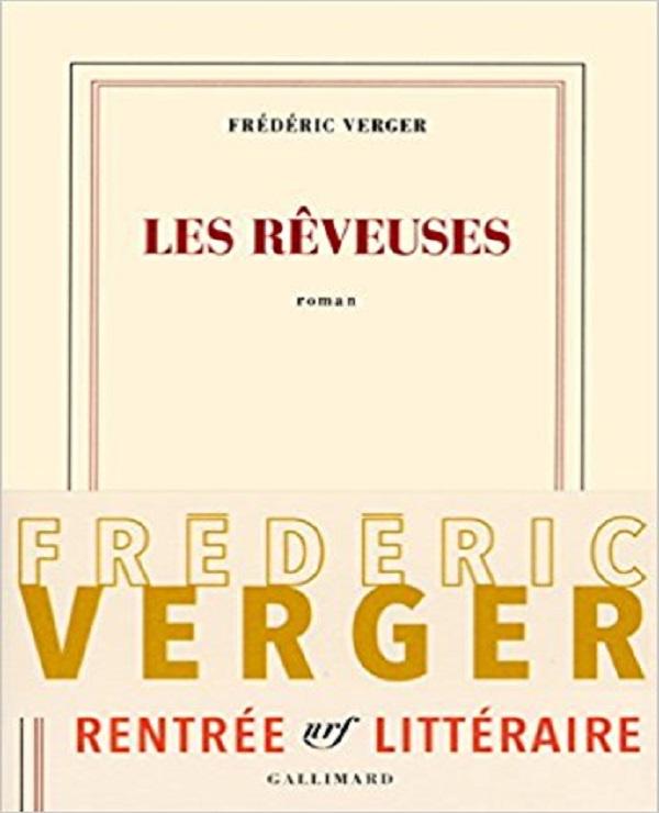 TELECHARGER MAGAZINE Les rêveuses (Rentrée Littérature 2017) - Frédéric Verg