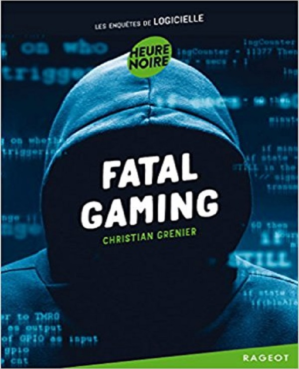 TELECHARGER MAGAZINE Fatal gaming (2017) - Christian Grenier