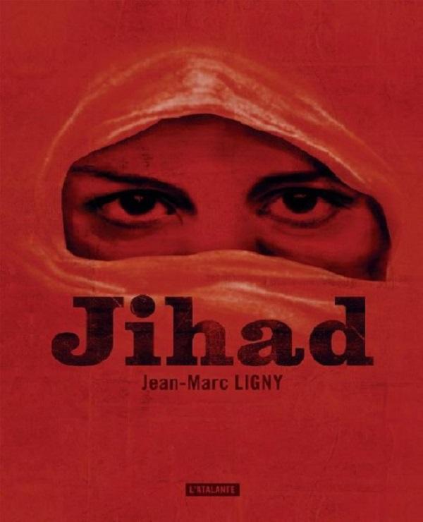 TELECHARGER MAGAZINE Jean-Marc Ligny - Jihad (2017)