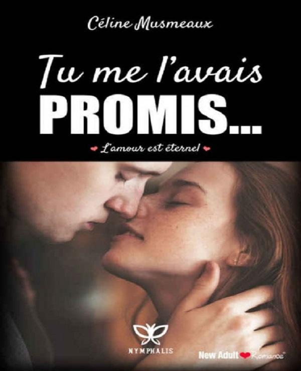 TELECHARGER MAGAZINE Tu me l'avais promis, L'amour est éternel (2017) - Céline Musmeaux