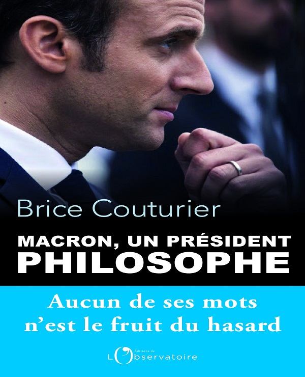 TELECHARGER MAGAZINE Macron, un président philosophe - Brice Couturier (Nov. 2017)