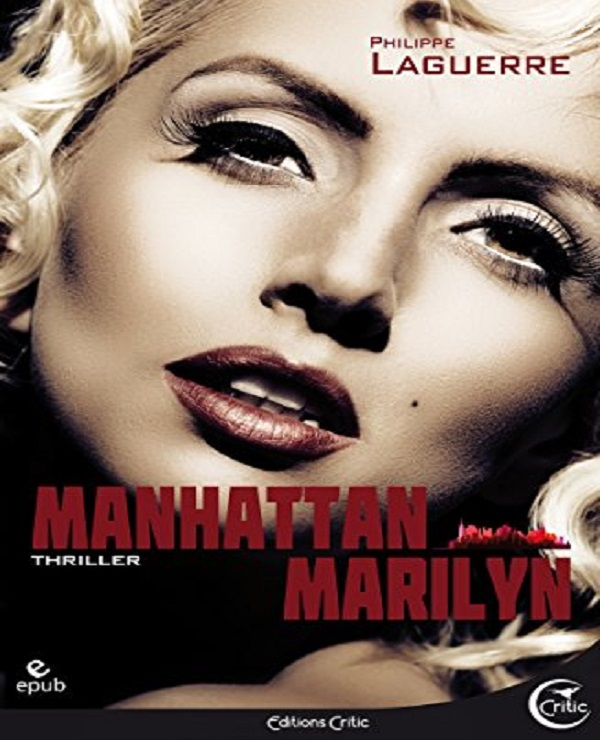 TELECHARGER MAGAZINE Manhattan Marilyn (2017) - Philippe Laguerre