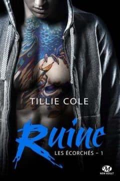 Tillie Cole – Les Écorchés, Tome 1 (2017)