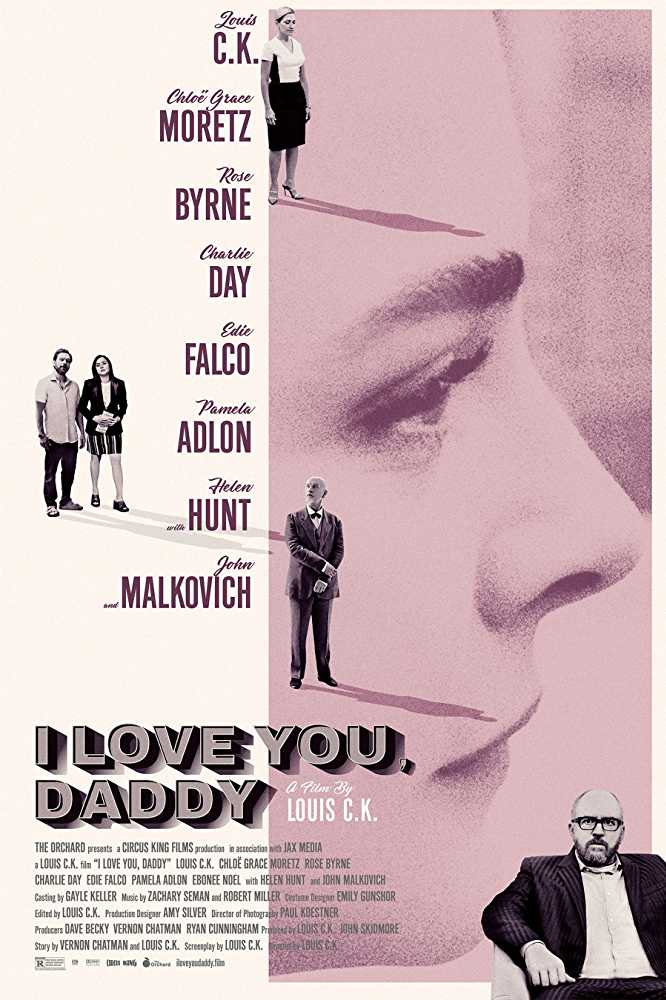 I Love You, Daddy (2017) poster image