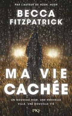 Ma vie cachée - Becca Fitzpatrick