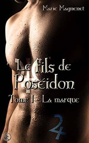Marie Magnenet – Le fils de Poséidon, Tome 1 (2017)