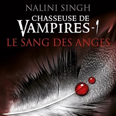 Nalini Singh - Série Chasseuse de vampires (9 Tomes)