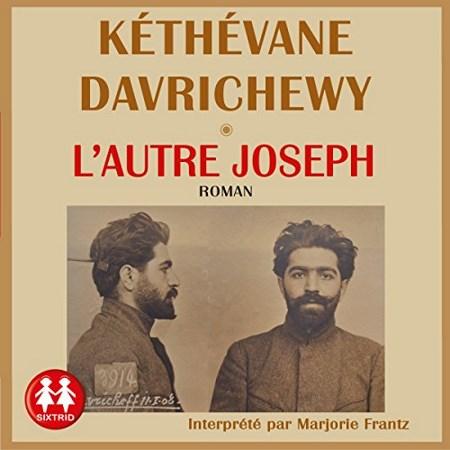 Kéthévane Davrichewy  L'autre Joseph