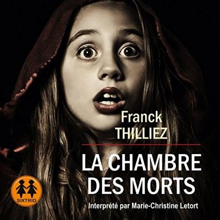 [Livre Audio] Franck Thilliez  Tome 0 - La chambre des morts
