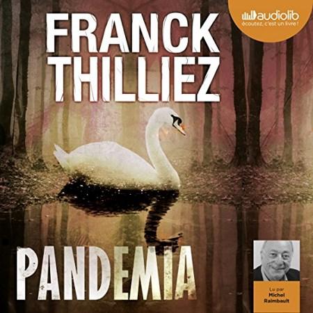 [Livre Audio]  Franck Thilliez  Tome 5 - Pandemia