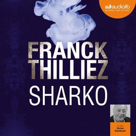 [Livre Audio] Franck Thilliez  Tome 6 - Sharko