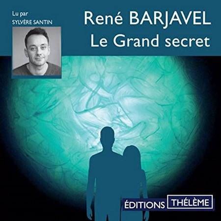 René Barjavel - Le grand secret[Audiobook] sur Bookys