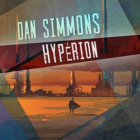 Dan Simmons - Série Hypérion (4 Tomes)