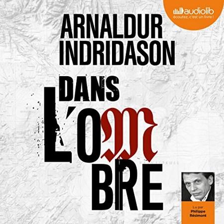 Arnaldur Indridason - Série La Trilogie des ombres (3 Tomes)