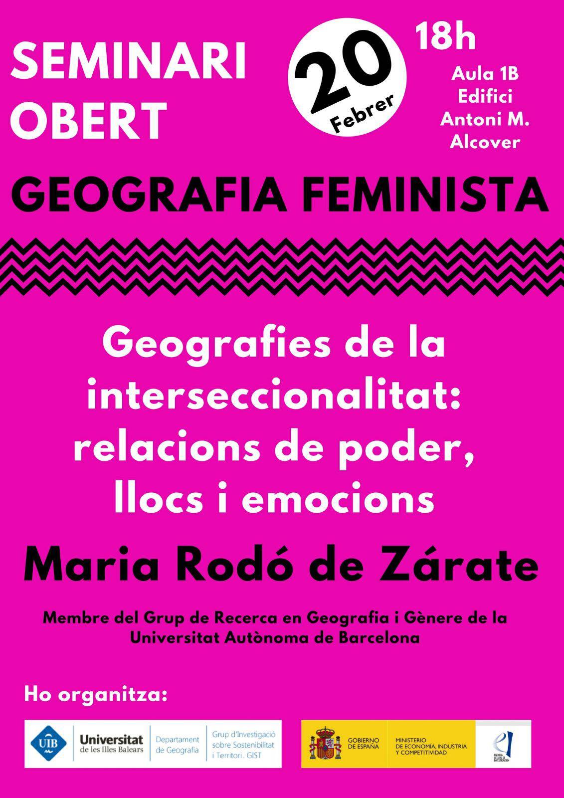 """Seminari """"Geografies de la interseccionalitat: relacions de poder, llocs i emocions"""" (20-02-18)"""