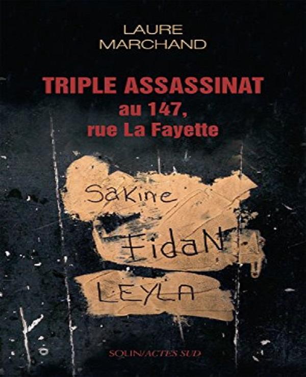 TELECHARGER MAGAZINE Triple assassinat au 147, rue La Fayette - Laure Marchand
