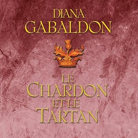 Diana Gabaldon Tome 1 - Le Chardon et le Tartan
