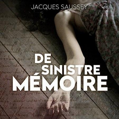 Jacques Saussey Tome 2 - De sinistre mémoire