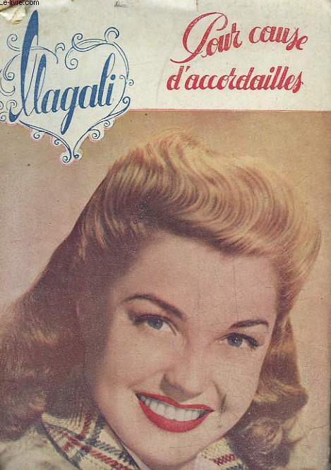 Pour cause d'accordailles - Magali