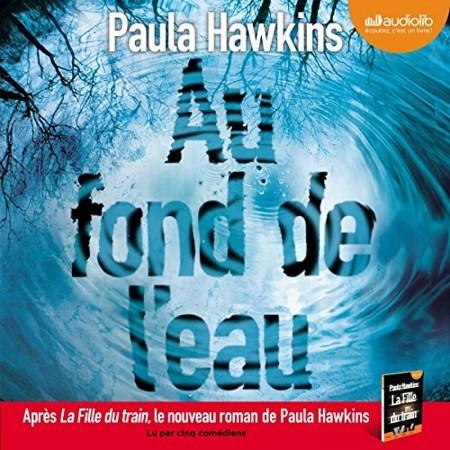 [Livre Audio] Paula Hawkins - Au fond de l'eau