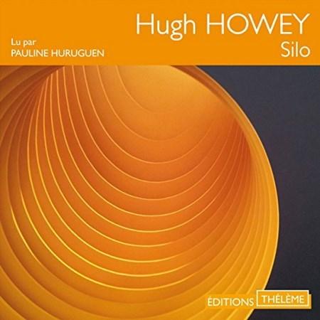 Hugh Howey - Série Silo (3 Tomes)
