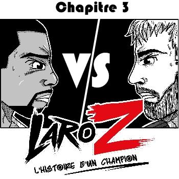 LaroZ Mini Chap 3