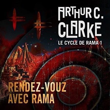 Arthur C. Clarke - Série Le cycle de Rama (1 Tome)