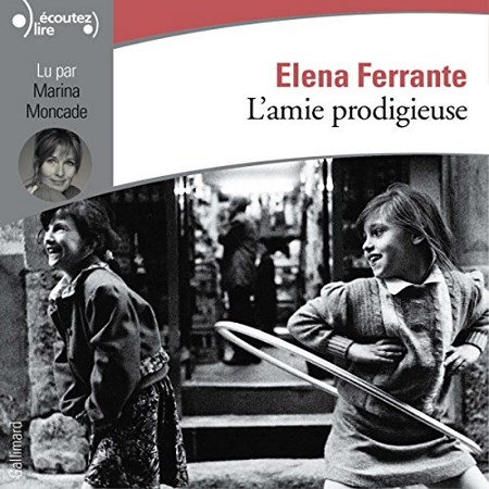 Elena Ferrante - Série L'amie prodigieuse (4 Tomes)