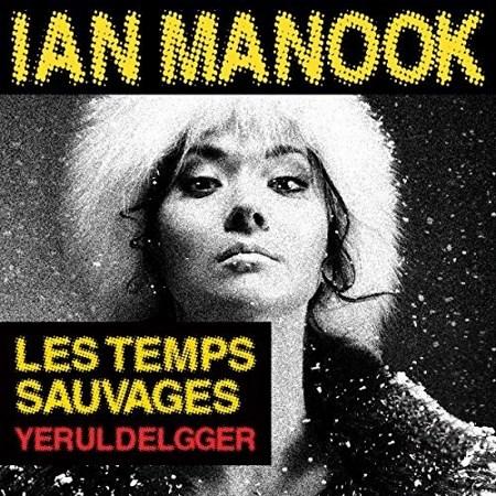 [Livre Audio] Ian Manook Tome 2 - Les temps sauvages