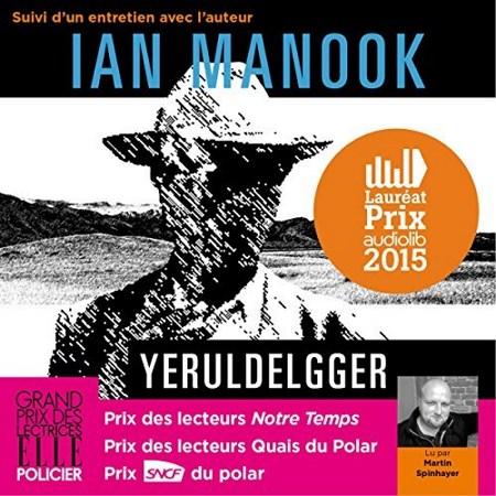 [Livre Audio] Ian Manook Tome 1 - Yeruldelgger