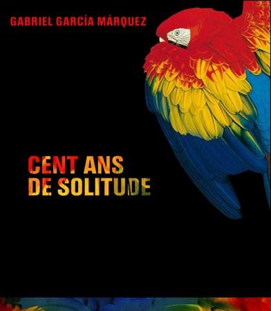 [Livre Audio] Gabriel Garcia Marquez - Cent ans de solitude