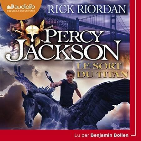 [Livre Audio] Rick Riordan  Le sort du titan (Percy Jackson 3)