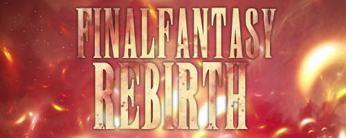 [Simple] Final Fantasy Rebirth 180322093613139534