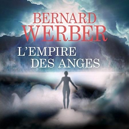 Bernard Werber - Série Le Cycle des anges (2 Tomes)