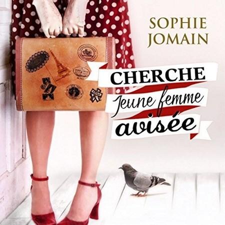 Sophie Jomain  Cherche jeune femme avisée